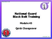 NG BB 45 Quick Change Over