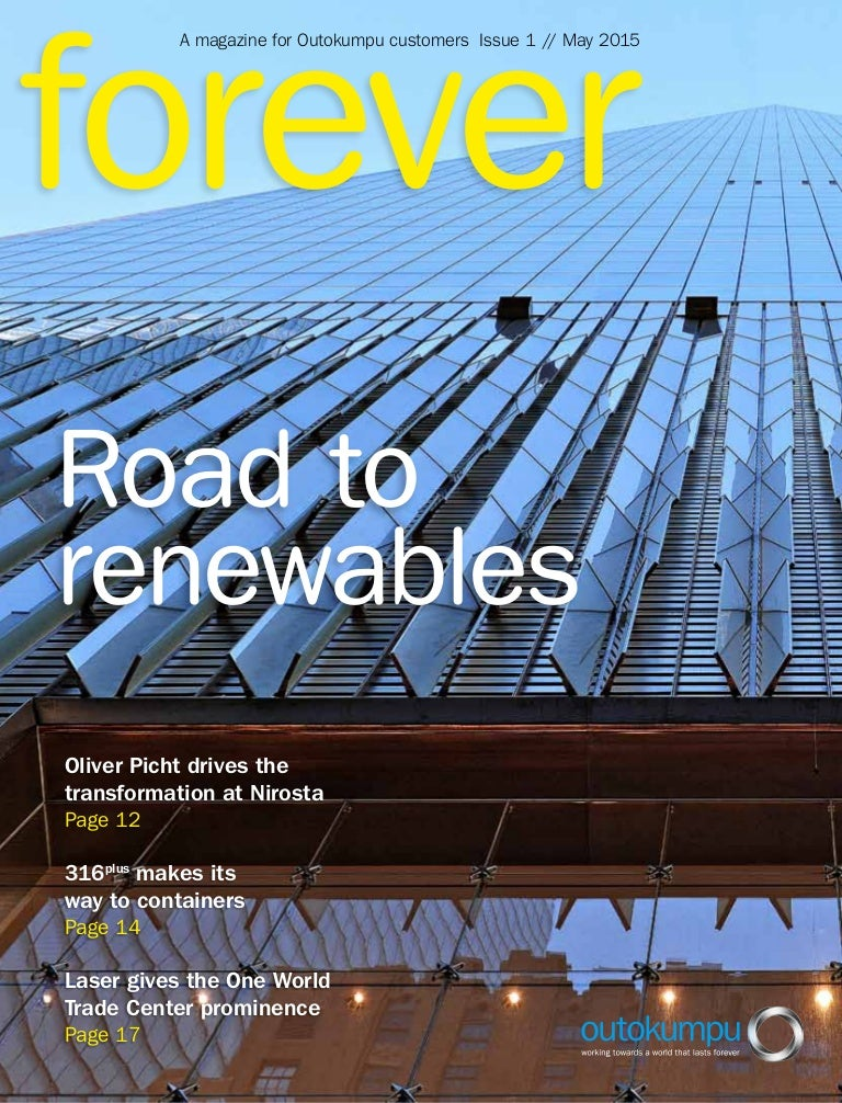 Outokumpu Stainless Steel Forever Magazine Issue 1 May 2015