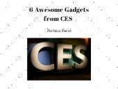 6 Awesome Gadgets from CES