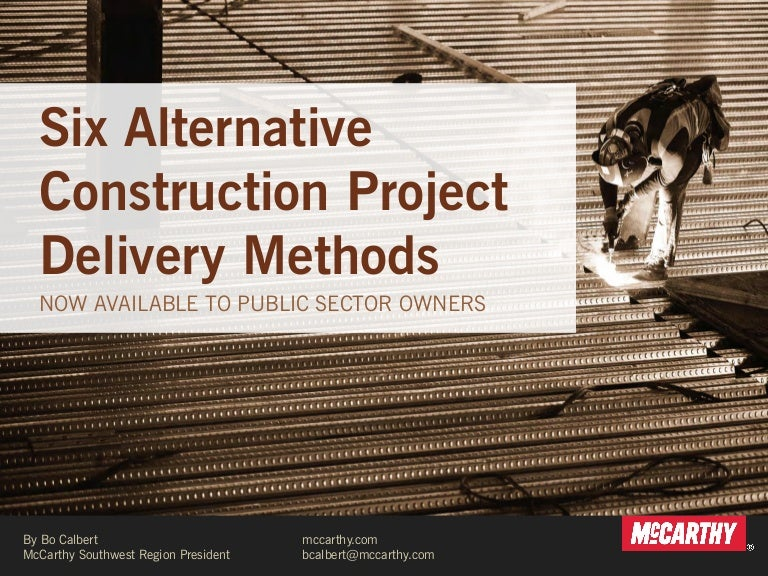 6 Alternative Construction Project Delivery Methods