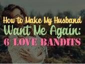 how can i make my husband want me again