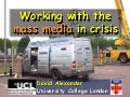Disasters and the mass media