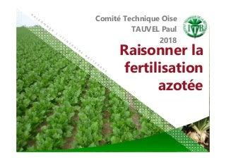 Comité technique - Oise/Val d'Oise - Raisonner la fertilisation azotée
