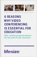 [Guide] 6 Reasons Why Video Conferencing Is Essential For Education