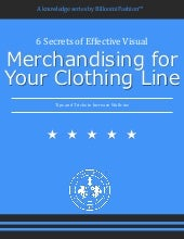 6 secrets of visual merchandising for your clothing line