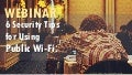 6 Security Tips for Using Public WiFi