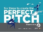 Six Steps to Create the Perfect Pitch