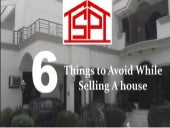 6 things to avoid while selling a House