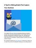 6 Tips For Writing Emails That Capture Your Audience