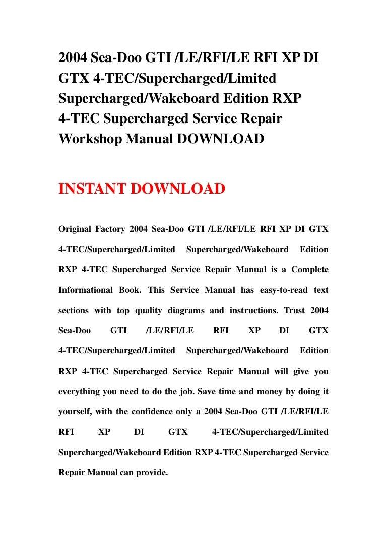2004 sea doo gti le rfi le rfi xp di gtx 4 tec supercharged limited rh slideshare net 2004 seadoo rxp service manual pdf 2004 Sea-Doo RXP Red and Gray