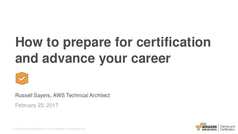 How To Prepare For Aws Certification And Advance Your Career Februa