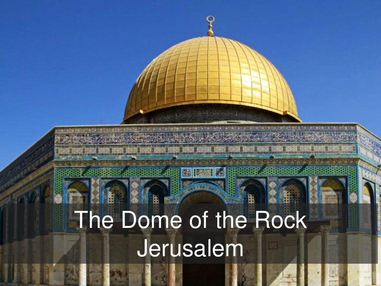 The Dome Of The Rock Jerusalem