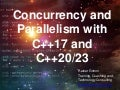 C++ CoreHard Autumn 2018. Concurrency and Parallelism in C++17 and C++20/23 - Rainer Grimm