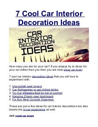 7 Cool Car Interior Decoration Ideas