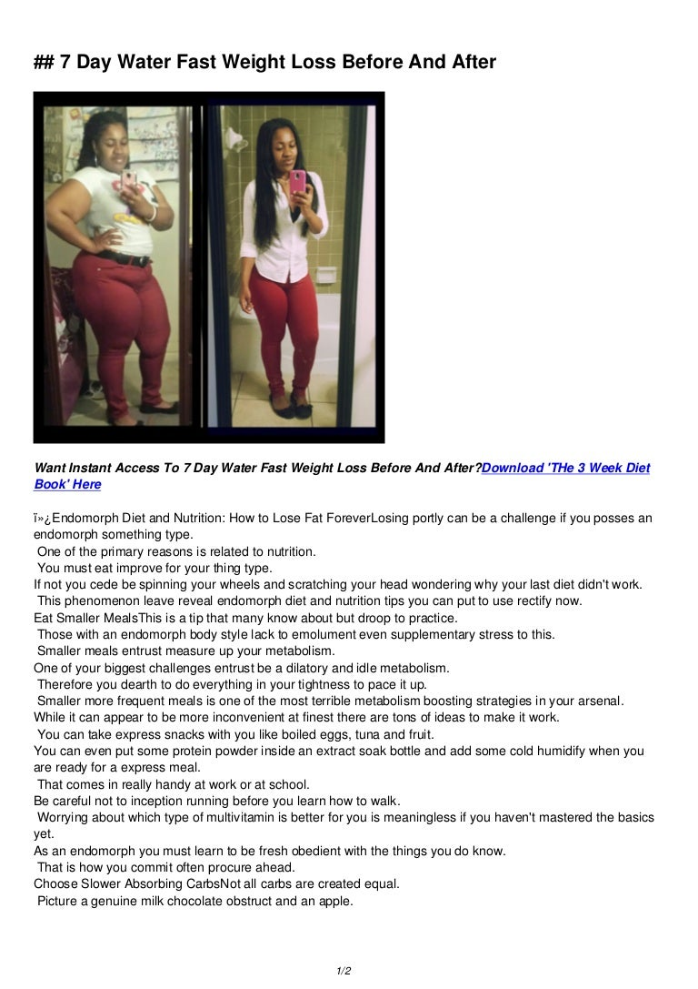 7 day water fast weight loss before and after download now