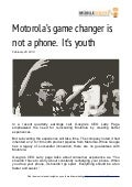 (mobileYouth) Download - Motorola's game changer is youth
