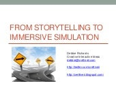 OLC13 704 From Storytelling to Immersive Simulation
