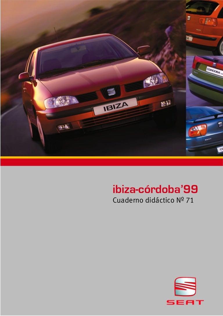 71 ibiza cordoba 99 pdf rh es slideshare net Seat Ibiza 2013 Seat Ibiza 2015
