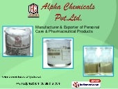 Alpha Chemicals Pvt  Ltd , Panvel, Fatty Alcohol Sulphate And Ether S…