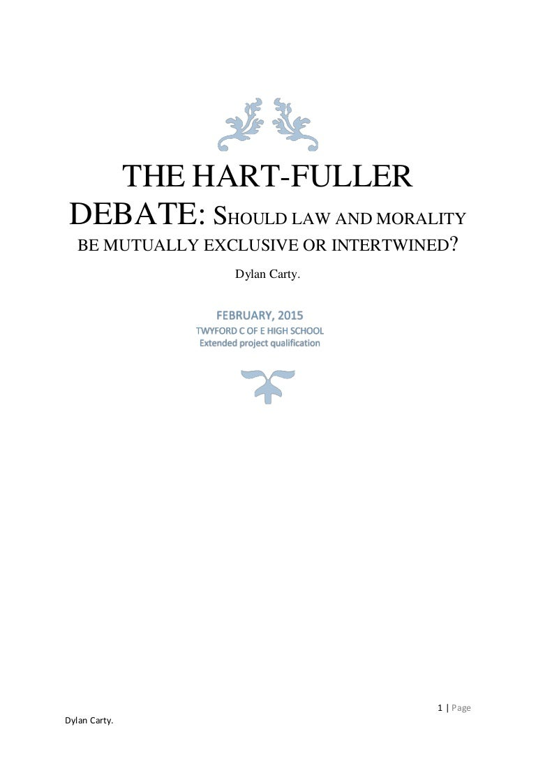thesis on the hart fuller debate should law and morality be intertwin