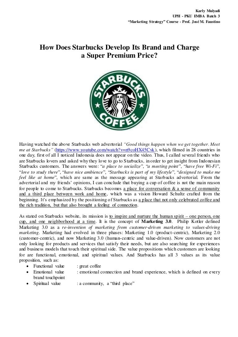 starbucks branding strategy starbucks brand strategy experience  karly mulyadi how does starbucks develop its brand and charge for