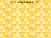 How to Sell Your Products on eBay