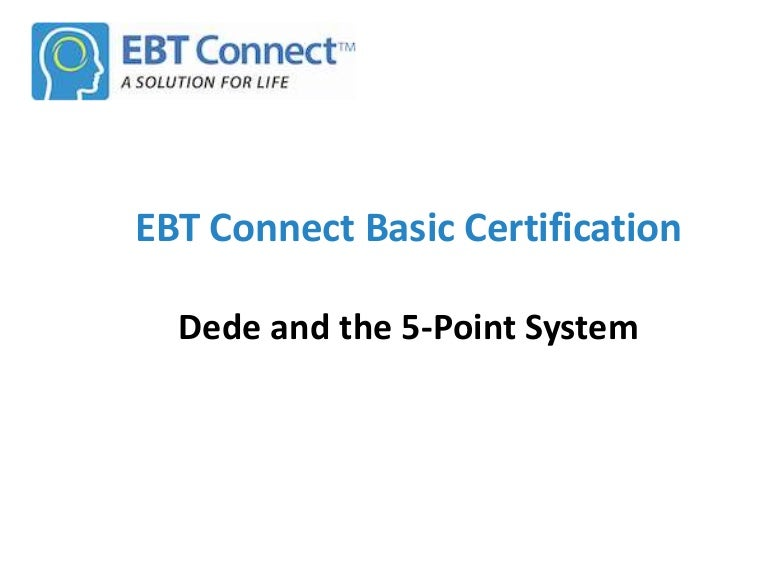 7 4 Dede And The Ebt 5 Point System