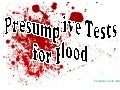 Presumptive Tests For Blood