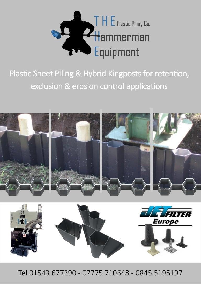 1 THE Plastic Piling Range of Plastic Sheet Piling 2016