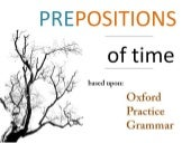 Grammar - Prepositions - Time