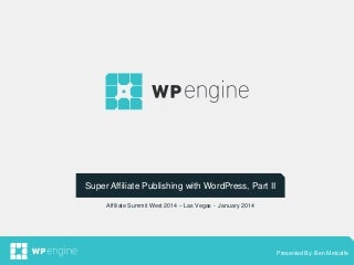 Super Affiliate Publishing with WordPress