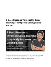 7 Best Reasons To invest in Sales Training To Improve Selling Skills Faster