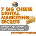 7 Big Cheese Marketing Secrets for People who Want to Master Digital Media Platforms Like Youtube + Slideshare
