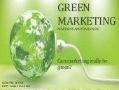 Green Marketing- New hope and Challenges