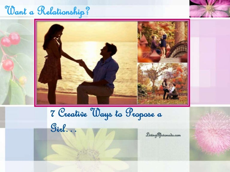 7 creative ways to propose a girl