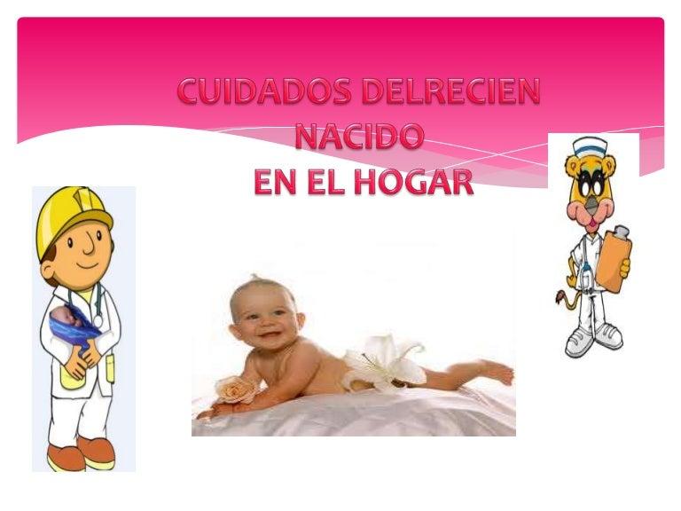 55d772f8f 7 cuidado en el recien nacido en el hogar