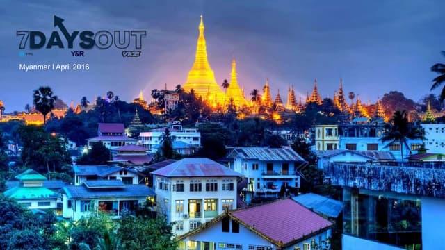 7 Days Out: Yangon, Myanmar