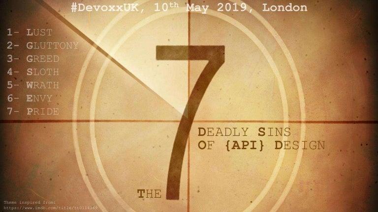 7 deadly sins of API at DevoxxUK 2019