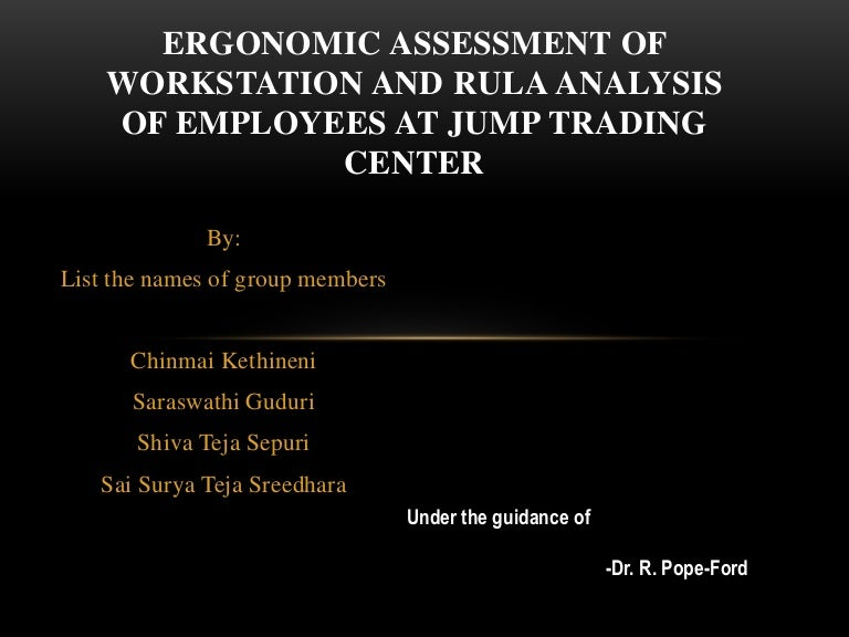 Ergonomic Assessment of Workstation and Rula Analysis of