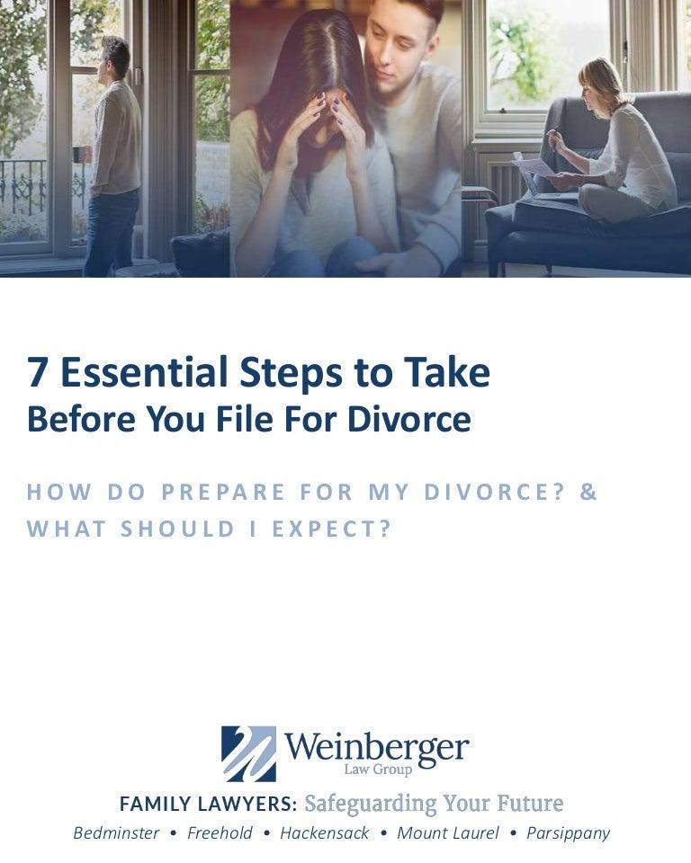 Filing For Divorce: 7 Essential Steps To Take Before Filing For Divorce