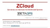 ZCloud Consensus on Hardware for Distributed Systems