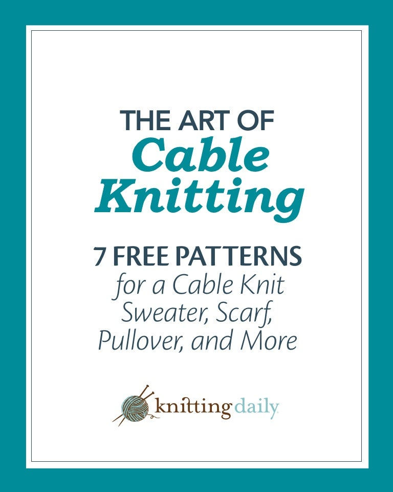 7 free cable knitting patterns