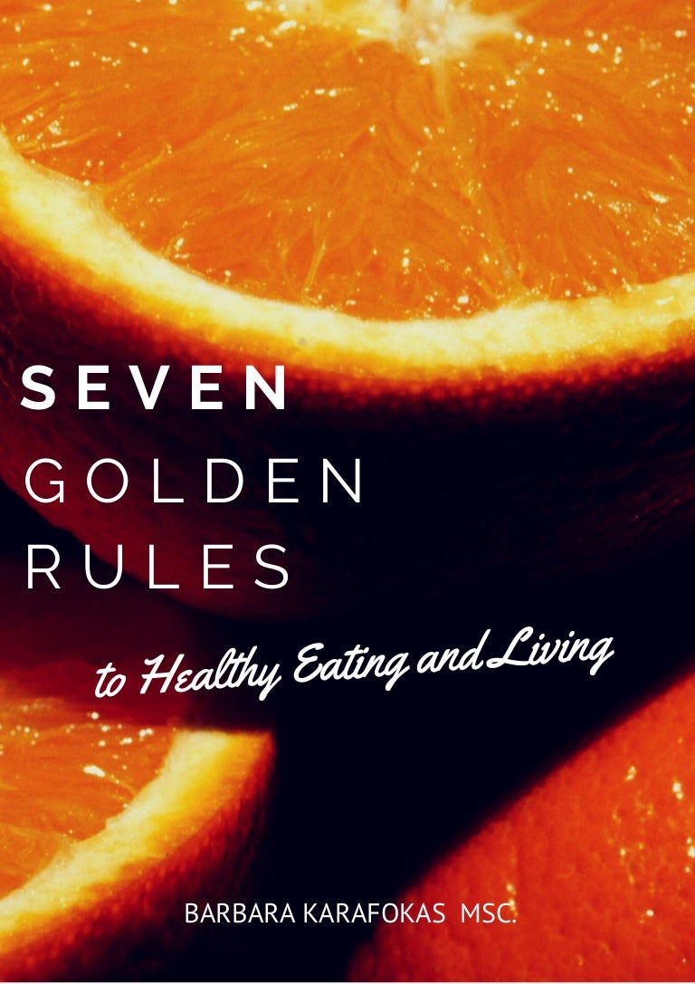 How to eat and live 12 golden rules of nutrition and health