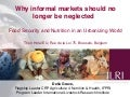 Why informal markets should no longer be neglected