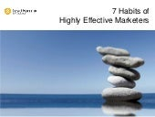 7 habits of highly effective marketers