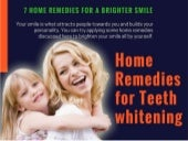 7 Home Remedies for a Teeth Whitening