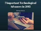 7 Important Technological Advances in 2015