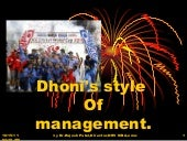 7 leadership lesson of from m.s.dhoni's captancy