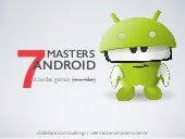 7 Masters sobre Android