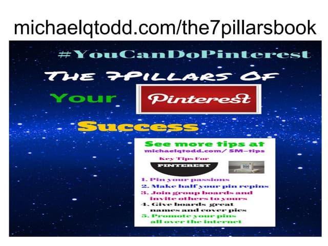 THE 7 PILLARS OF YOUR PINTEREST SUCCESS #YouCanDoPinterest